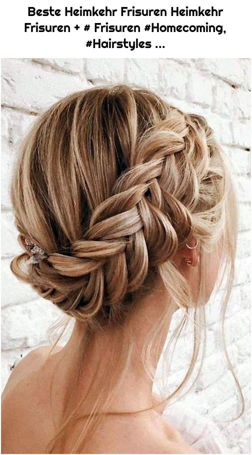 Beste Heimkehr Frisuren Heimkehr Frisuren + # Frisuren #Homecoming, #Hairstyles ...
