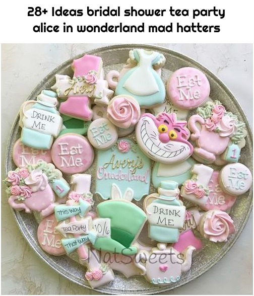 28+ Ideas bridal shower tea party alice in wonderland mad hatters