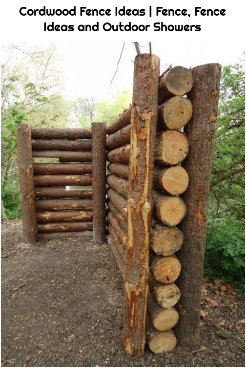 Cordwood Fence Ideas | Fence, Fence Ideas and Outdoor Showers