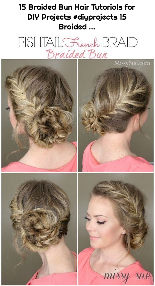 15 Braided Bun Hair Tutorials for DIY Projects #diyprojects 15 Braided ...