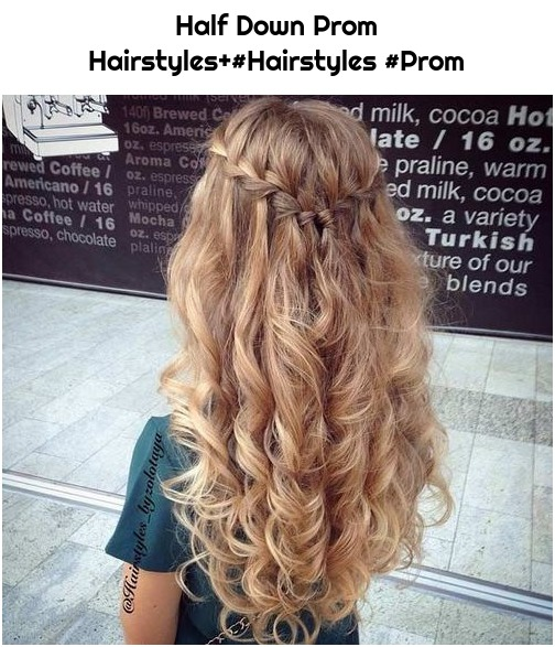 Half Down Prom Hairstyles+#Hairstyles #Prom