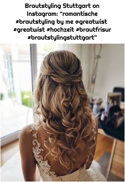"Brautstyling Stuttgart on Instagram: ""romantische #brautstyling by me @greatwist #greatwist #hochzeit #brautfrisur #brautstylingstuttgart"""