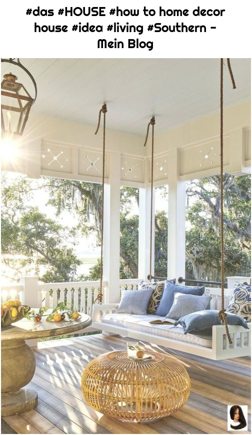 #das #HOUSE #how to home decor house #idea #living #Southern - Mein Blog